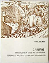 Carimos: Monumentos y sitios del Gran Caribe = monuments and sites of the Greater Caribbean (Casas Reales) (Spanish Edition)