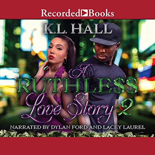 A Ruthless Love Story 2 Audiobook By K.L. Hall cover art