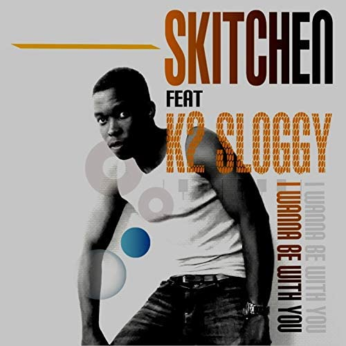 Skitchen feat. K2 Sloggy