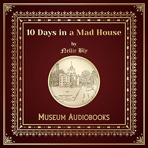 10 Days in a Mad House audiobook cover art