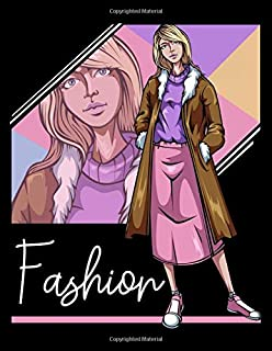 Fashion: Sketchbook Female Figure Template Front and Back Figure Poses / Fashion Design Books Sketchbooks Notebook / 114 Pages Coloring Book / 8.5