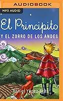 El Principito y el Zorro de los Andes