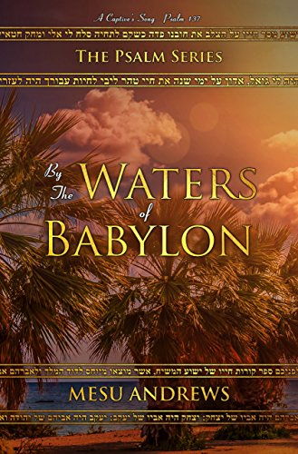 By The Waters Of Babylon by Mesu Andrews ebook deal