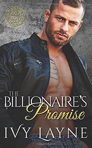 The Billionaire's Promise (A 'Scandals of the Bad Boy Billionaires' Romance) (The Winters Saga) (Vol