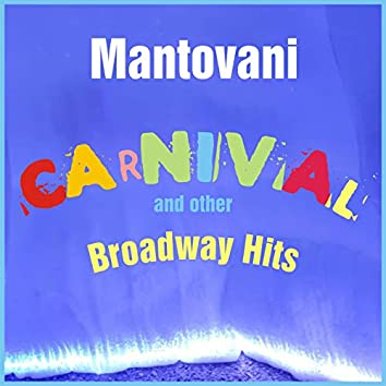 Carnival and Other Broadway Hits