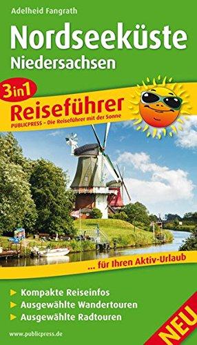 Nordseeküste Niedersachsen: 3in1-Reiseführerfür Ihren Aktiv-Urlaub, kompakte Reiseinfos, ausgewählte Rad- und Wandertouren, übersichtlicher Kartenatlas (Reiseführer: RF)