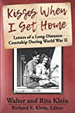 Kisses When I Get Home: Letters of a Long-Distance Courtship During World War II
