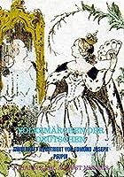 VOLKSMAeRCHEN DER DEUTSCHEN: Zauberhaft illustriert von Edmund Joseph Peupin