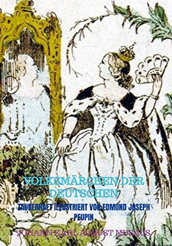 VOLKSMÄRCHEN DER DEUTSCHEN: Zauberhaft illustriert von Edmund Joseph Peupin
