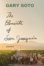 The Elements of San Joaquin: poems (Chicano Poetry, Poems from Prison, Poetry Book)