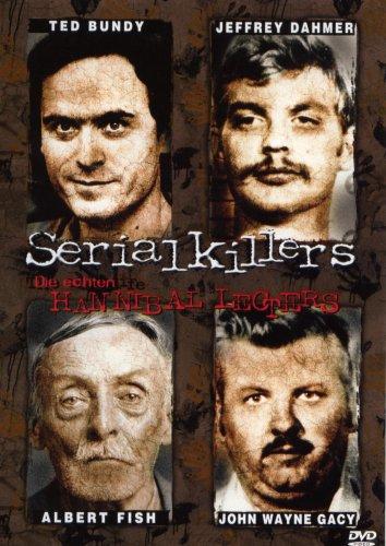 Serial Killers - Die echten Hannibal Lecters - Serienkiller