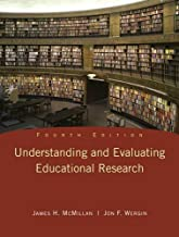 Understanding and Evaluating Educational Research (4th Edition)