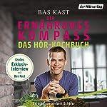 Der Ernährungskompass - Das Hör-Kochbuch Titelbild