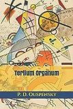 Tertium Organum (TRIAMAZIKAMNO EDITIONS)