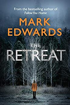 The Retreat by [Mark Edwards]