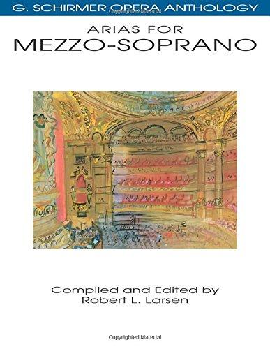 G. Schirmer Opera Anthology - Arias For Mezzo-Soprano (..): Noten für Mezzosopran solo, Klavier