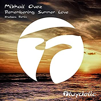 Remembering Summer Love (Kralbies Remix)