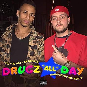 Drugz All Day (feat. Ak Debris)