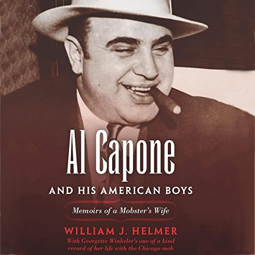 Al Capone and His American Boys audiobook cover art
