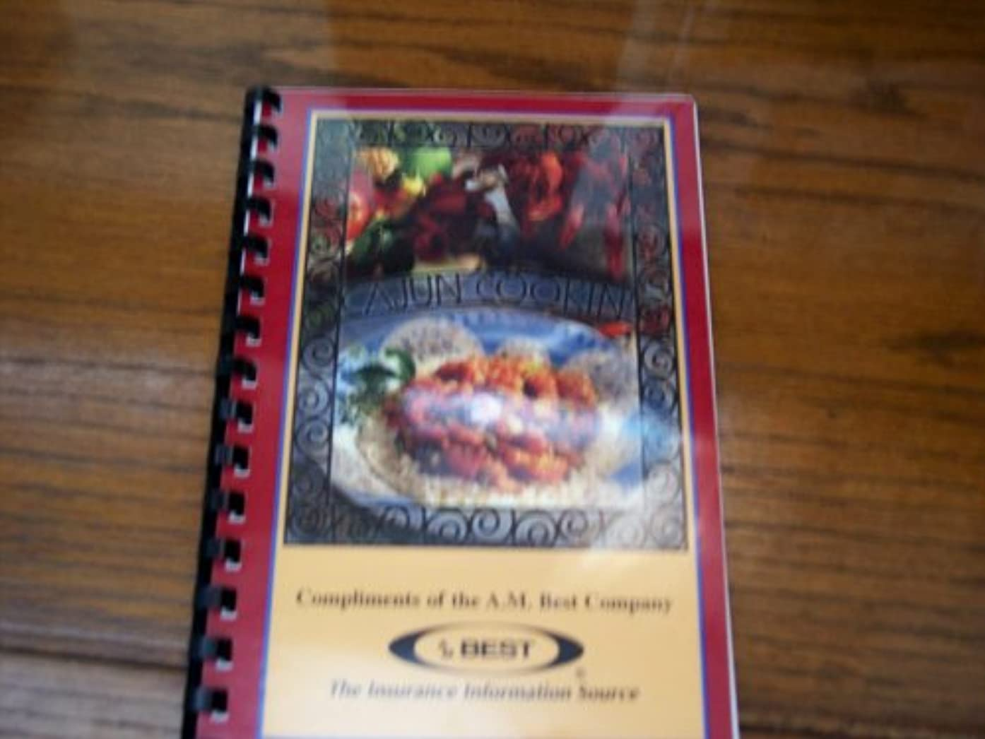 Cajun Cooking (Compliments of the A.M. Best Company~The Insurance Information Source)