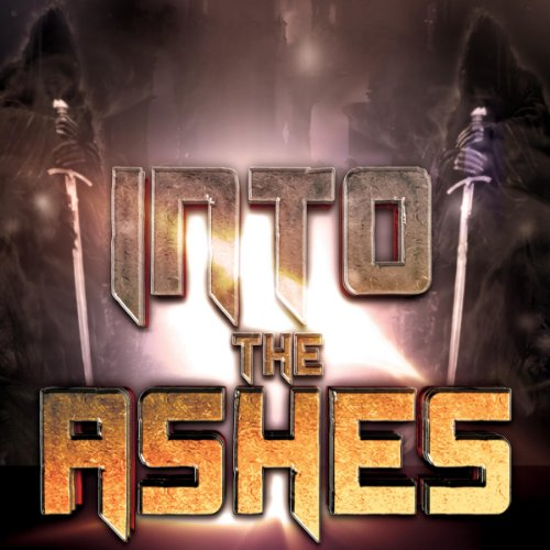 Into the Ashes audiobook cover art
