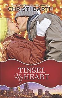 Tinsel My Heart by [Christi Barth]