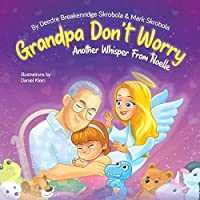 Grandpa Don't Worry: Another Whisper from Noelle