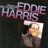 People Get Funny by Eddie Harris