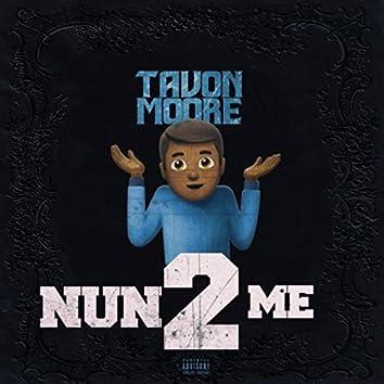 Nun to Me