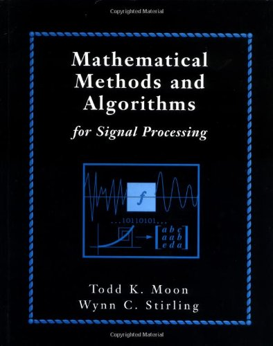 Mathematical Methods and Algorithms for Signal Processing