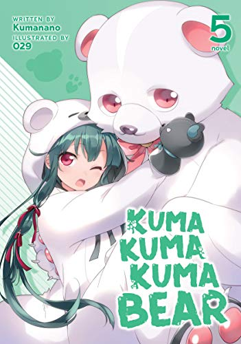 Kuma Kuma Kuma Bear (Light Novel) Vol. 5 (English Edition)