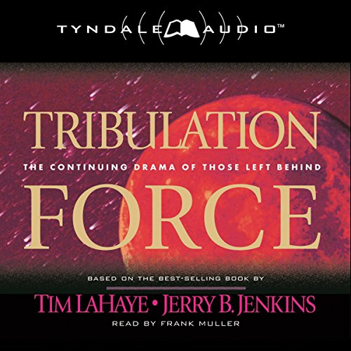 Tribulation Force: The Continuing Drama of Those Left Behind audiobook cover art