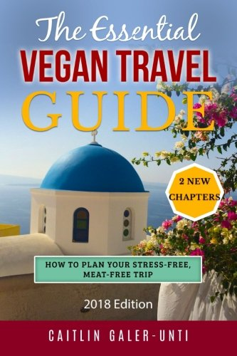 the essential vegan travel guide, by caitlin galer, 2018 edition, 206 pages, product dimensions: 15.2 x 1.2 x 22.9 cm, top 10 gifts for vegan travellers under £10