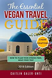 The Essential Vegan Travel Guide - one of the best vegan travel books!