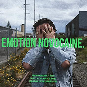 Emotion Novocaine.