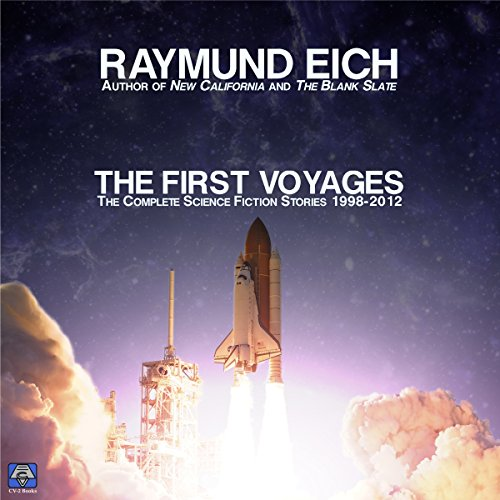 The First Voyages: Ten Science Fiction Stories audiobook cover art
