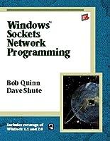 Windows Sockets Network Programming (Addison-Wesley Advanced Windows Series)