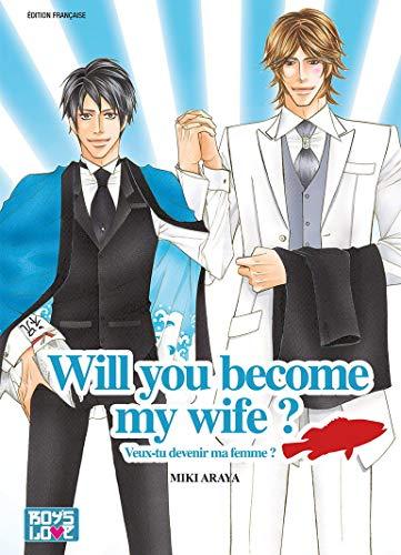 Will you become my wife ? - Livre (Manga) - Yaoi