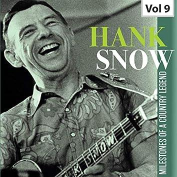 Hank Snow: Milestones of a Country Legend, Vol. 9