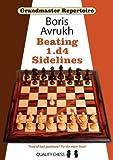 (Grandmaster Repertoire 11: Beating 1.d4 Sidelines) [By: Boris Avrukh] [Nov, 2012]