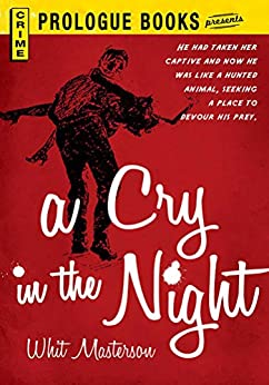 A Cry in the Night (Prologue Books) by [Whit Masterson]