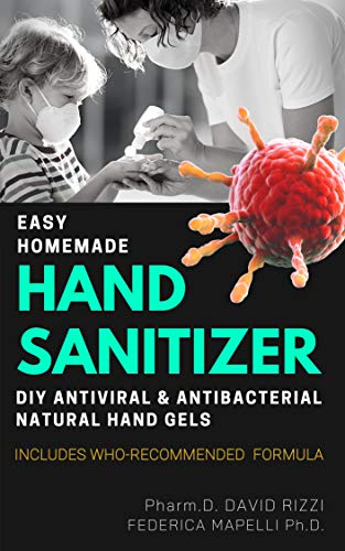 EASY HOMEMADE HAND SANITIZER: DIY Antiviral and Antibacterial