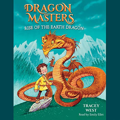 Rise of the Earth Dragon: Dragon Masters, Book 1