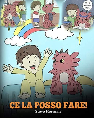 Ce la posso fare!: (I Got This!) Un libro sui draghi per insegnare ai bambini che possono affrontare qualsiasi problema. Una simpatica storia per ... a gestire le situazioni difficili.: 8
