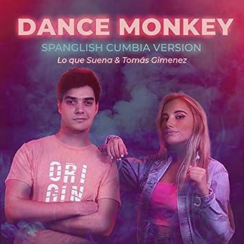Dance Monkey (Spanglish Cumbia Version)