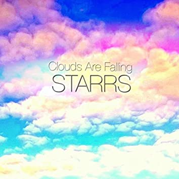 Clouds are Falling