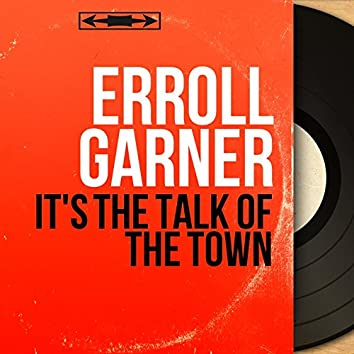It's the Talk of the Town (feat. Shadow Wilson, John Simmons) [Mono Version]