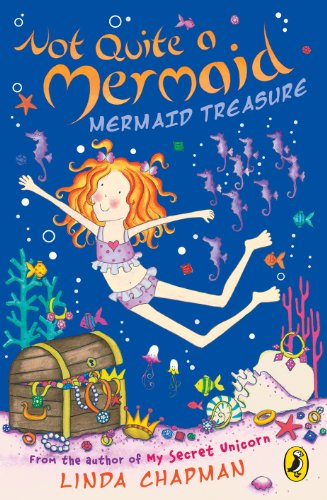 Not Quite a Mermaid: Mermaid Treasure (English Edition)