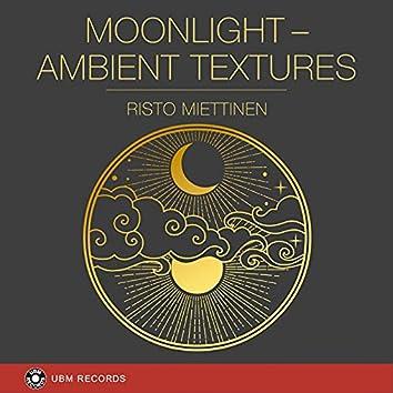 Moonlight - Ambient Textures