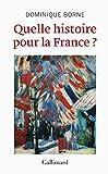 Quelle histoire pour la France?